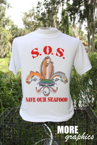 SOS - Save Our Seafood - Shirt